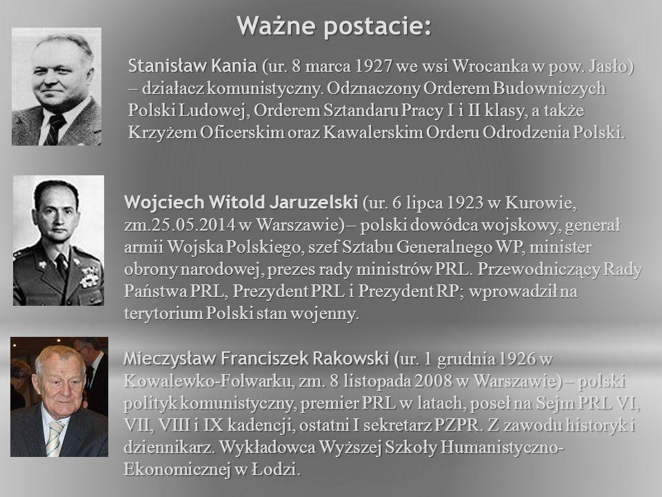 Stanisław Kania (ur.8 marca 1927 we wsi Wrocanka w pow.