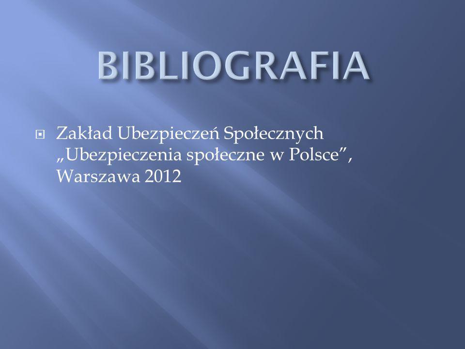 """ Zakład Ubezpieczeń Społecznych """"Ubezpieczenia społeczne w Polsce , Warszawa 2012"""