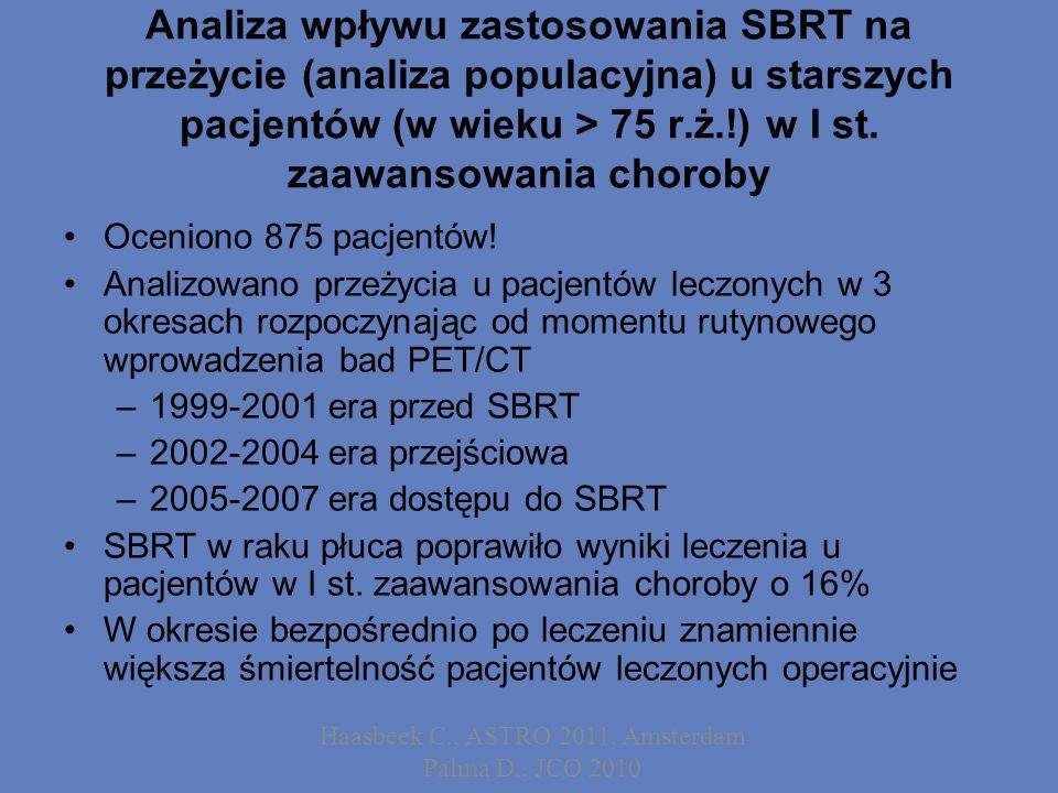 Analiza wpływu zastosowania SBRT na przeżycie (analiza populacyjna) u starszych pacjentów (w wieku > 75 r.ż.!) w I st.
