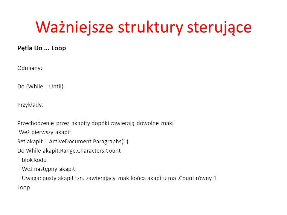 Ważniejsze struktury sterujące Pętla Do...