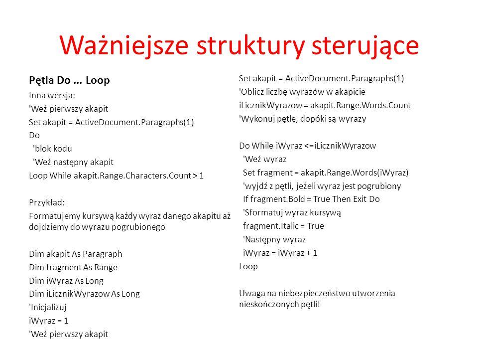 Ważniejsze struktury sterujące Select..