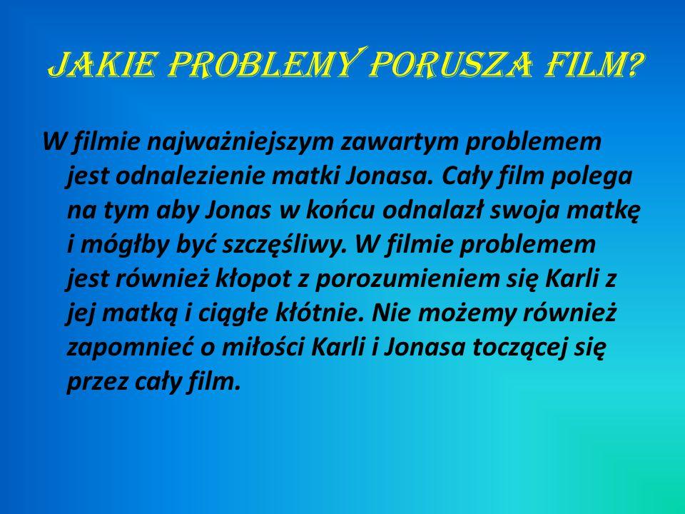 Jakie problemy porusza film.