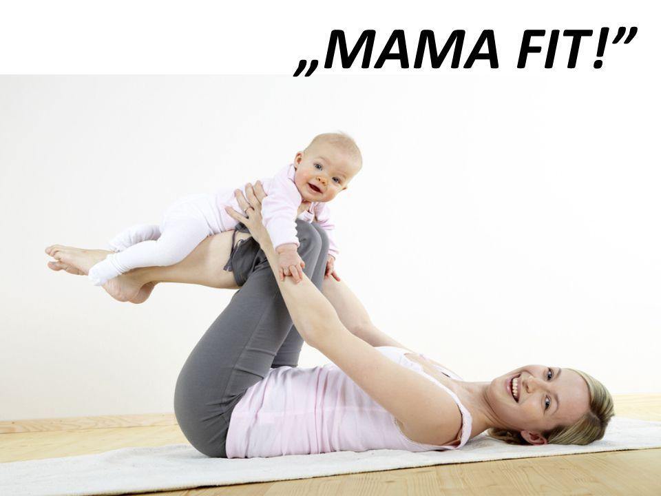 """MAMA FIT!"""