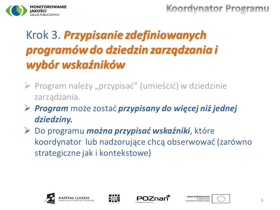 Przypisanie zdefiniowanych programów do dziedzin zarządzania i wybór wskaźników Krok 3.