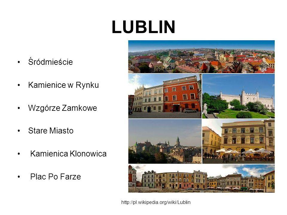 LUBLIN Śródmieście Kamienice w Rynku Wzgórze Zamkowe Stare Miasto Kamienica Klonowica Plac Po Farze http://pl.wikipedia.org/wiki/Lublin
