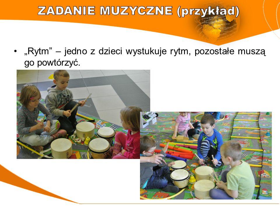 """""""Rytm"""" – jedno z dzieci wystukuje rytm, pozostałe muszą go powtórzyć."""