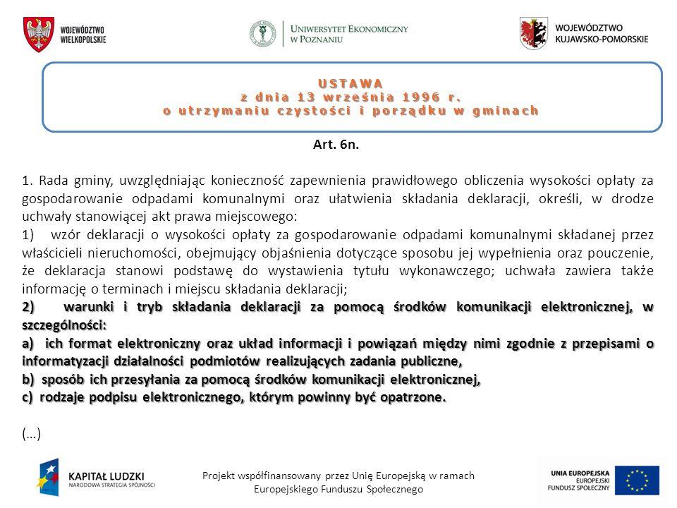 Projekt współfinansowany przez Unię Europejską w ramach Europejskiego Funduszu Społecznego USTAWA z dnia 13 września 1996 r. o utrzymaniu czystości i