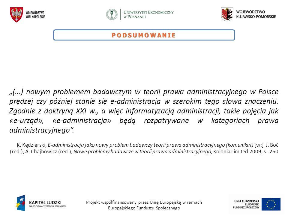 """Projekt współfinansowany przez Unię Europejską w ramach Europejskiego Funduszu Społecznego PODSUMOWANIE """"(…) nowym problemem badawczym w teorii prawa"""