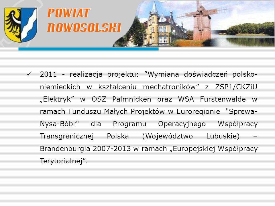 """2011 - realizacja projektu: """"Wymiana doświadczeń polsko- niemieckich w kształceniu mechatroników"""" z ZSP1/CKZiU """"Elektryk"""" w OSZ Palmnicken oraz WSA Fü"""