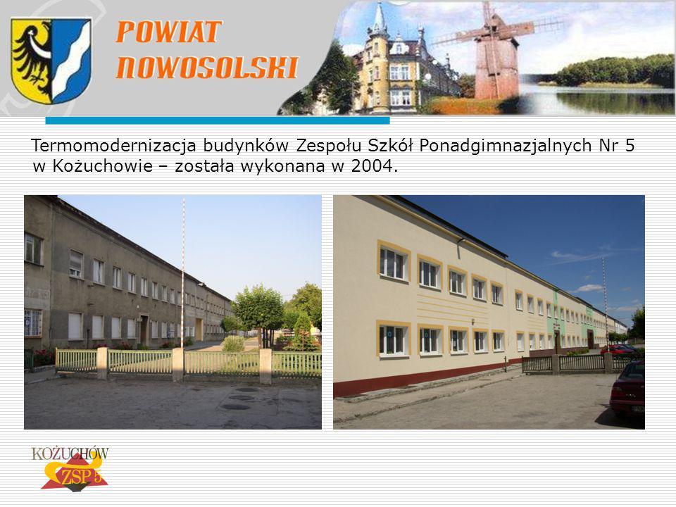 Termomodernizacja budynków Zespołu Szkół Ponadgimnazjalnych Nr 5 w Kożuchowie – została wykonana w 2004.