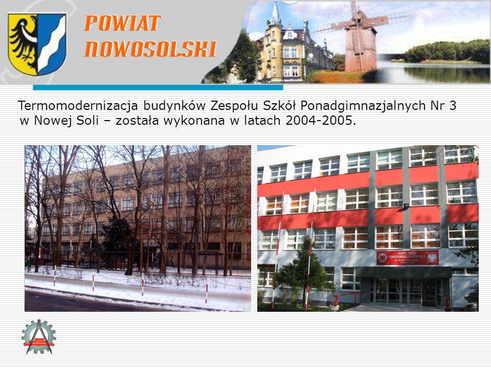 Termomodernizacja budynków Zespołu Szkół Ponadgimnazjalnych Nr 3 w Nowej Soli – została wykonana w latach 2004-2005.