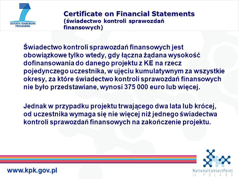 www.kpk.gov.pl Certificate on Financial Statements (świadectwo kontroli sprawozdań finansowych) Świadectwo kontroli sprawozdań finansowych jest obowią