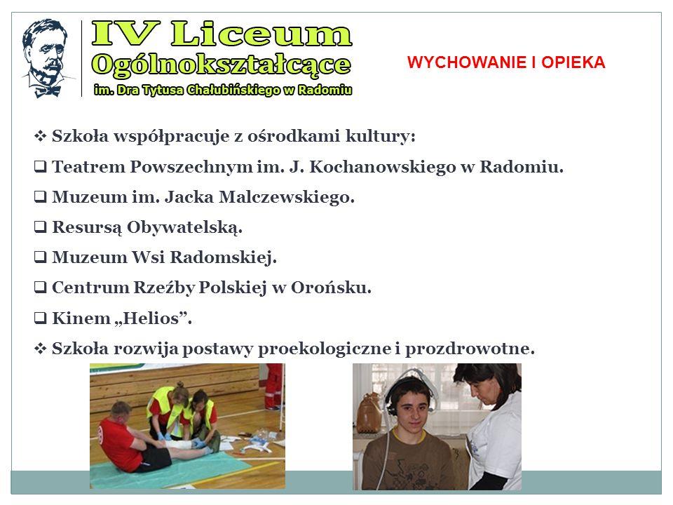 WYCHOWANIE I OPIEKA  Szkoła współpracuje z ośrodkami kultury:  Teatrem Powszechnym im.