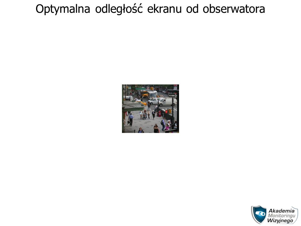 Optymalna odległość ekranu od obserwatora