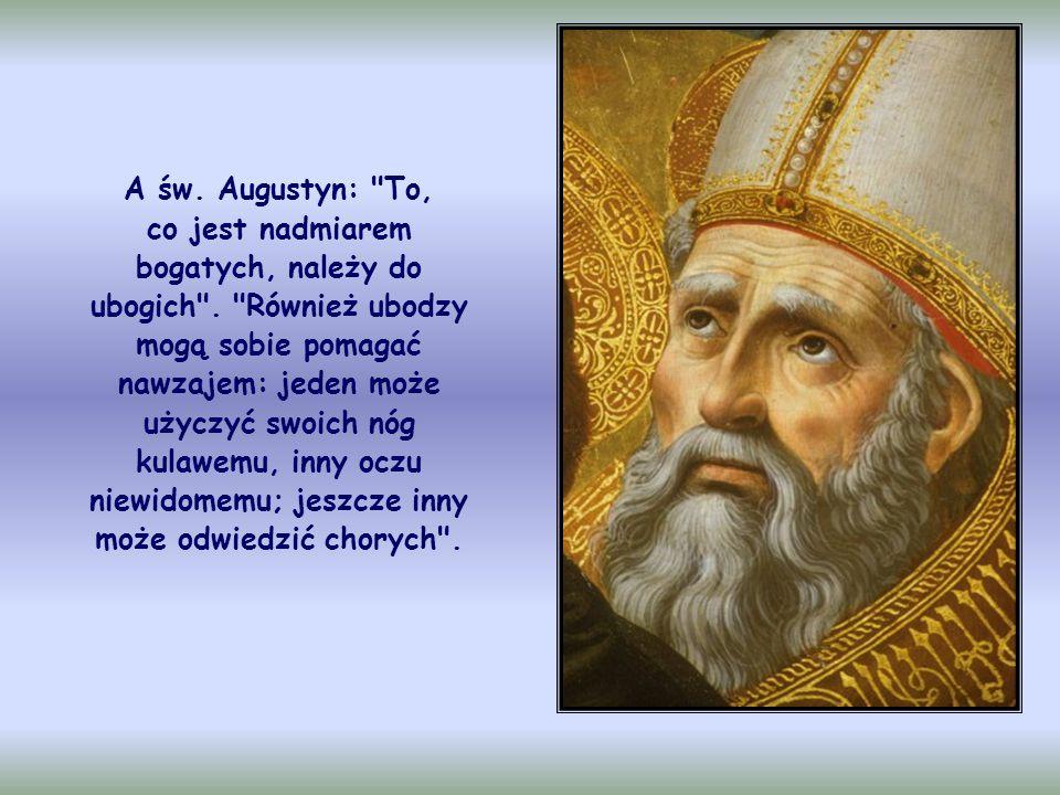 Św. Bazyli z Cezarei mówi:
