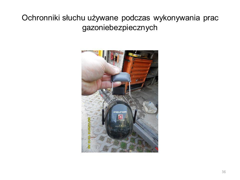 Ochronniki słuchu używane podczas wykonywania prac gazoniebezpiecznych 36