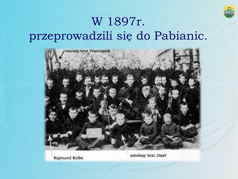 W 1897r. przeprowadzili się do Pabianic.