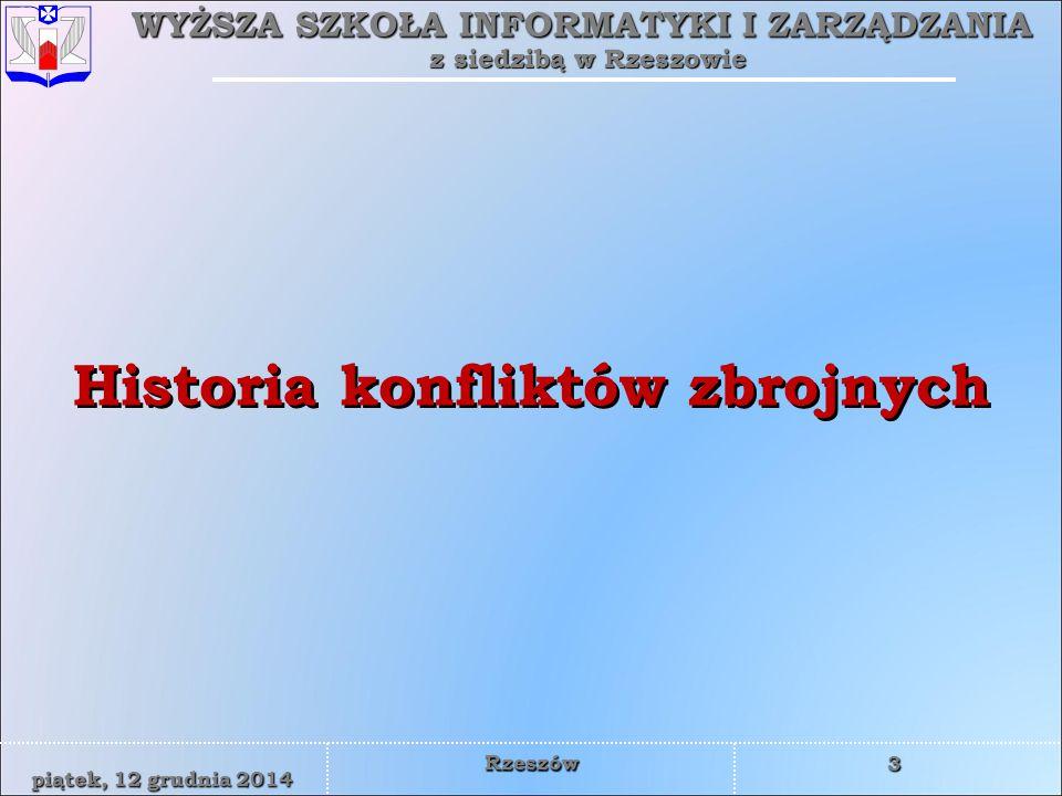 WYŻSZA SZKOŁA INFORMATYKI I ZARZĄDZANIA z siedzibą w Rzeszowie 4 piątek, 12 grudnia 2014piątek, 12 grudnia 2014piątek, 12 grudnia 2014piątek, 12 grudnia 2014 Rzeszów Bitwa pod Kadesh 1280 przed Chr.