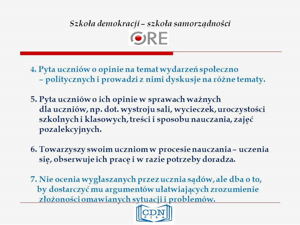 Szkoła demokracji – szkoła samorządności 4.