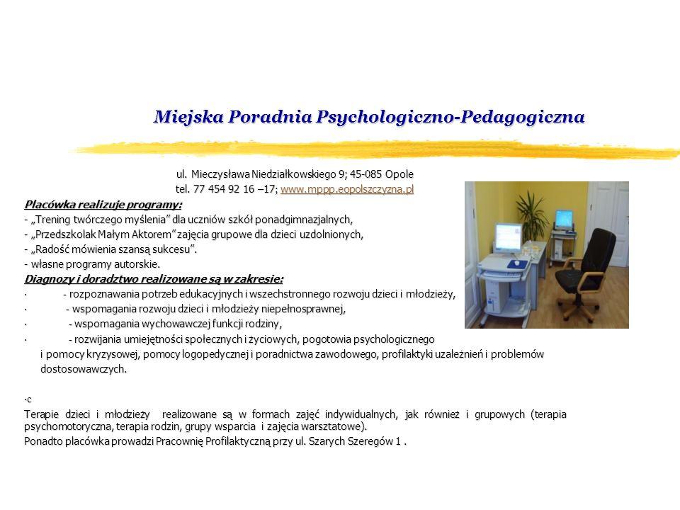 Miejska Poradnia Psychologiczno-Pedagogiczna Miejska Poradnia Psychologiczno-Pedagogiczna ul.