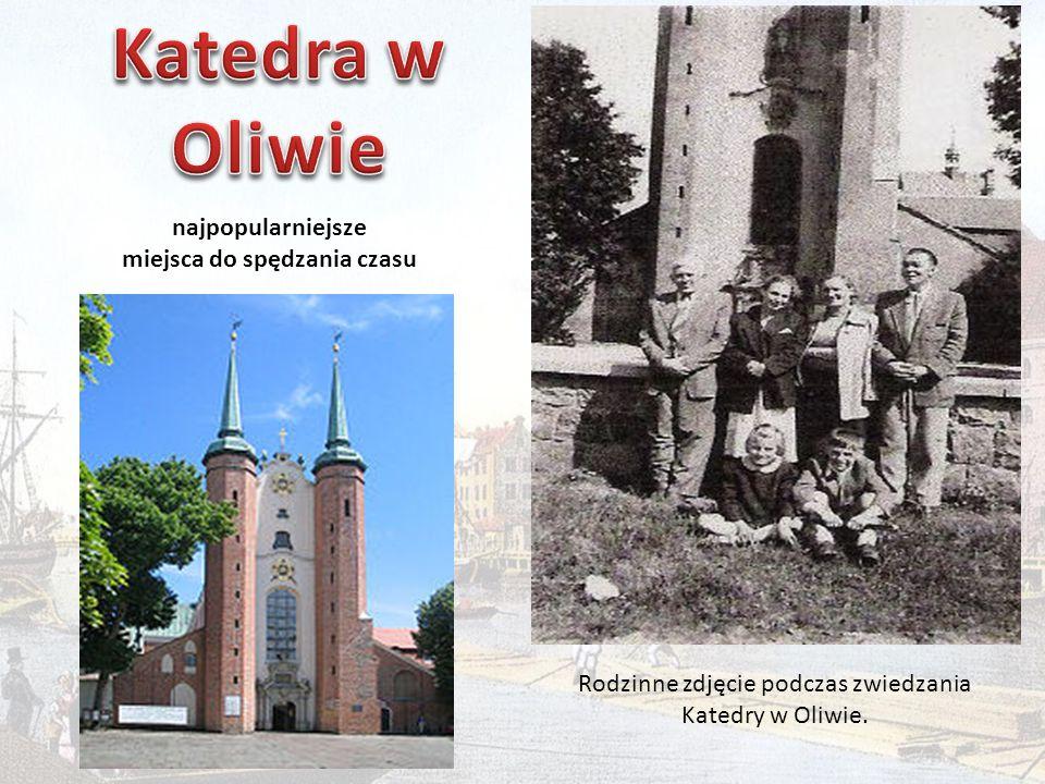 najpopularniejsze miejsca do spędzania czasu Rodzinne zdjęcie podczas zwiedzania Katedry w Oliwie.