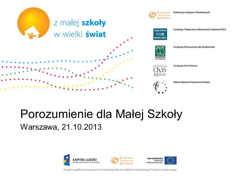 Porozumienie dla Małej Szkoły Warszawa, 21.10.2013