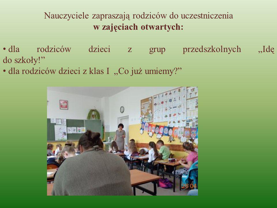"""Nauczyciele zapraszają rodziców do uczestniczenia w zajęciach otwartych: dla rodziców dzieci z grup przedszkolnych """"Idę do szkoły!"""" dla rodziców dziec"""