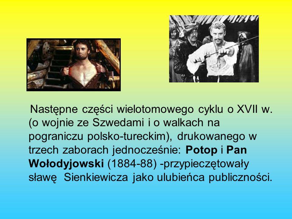 Następne części wielotomowego cyklu o XVII w.