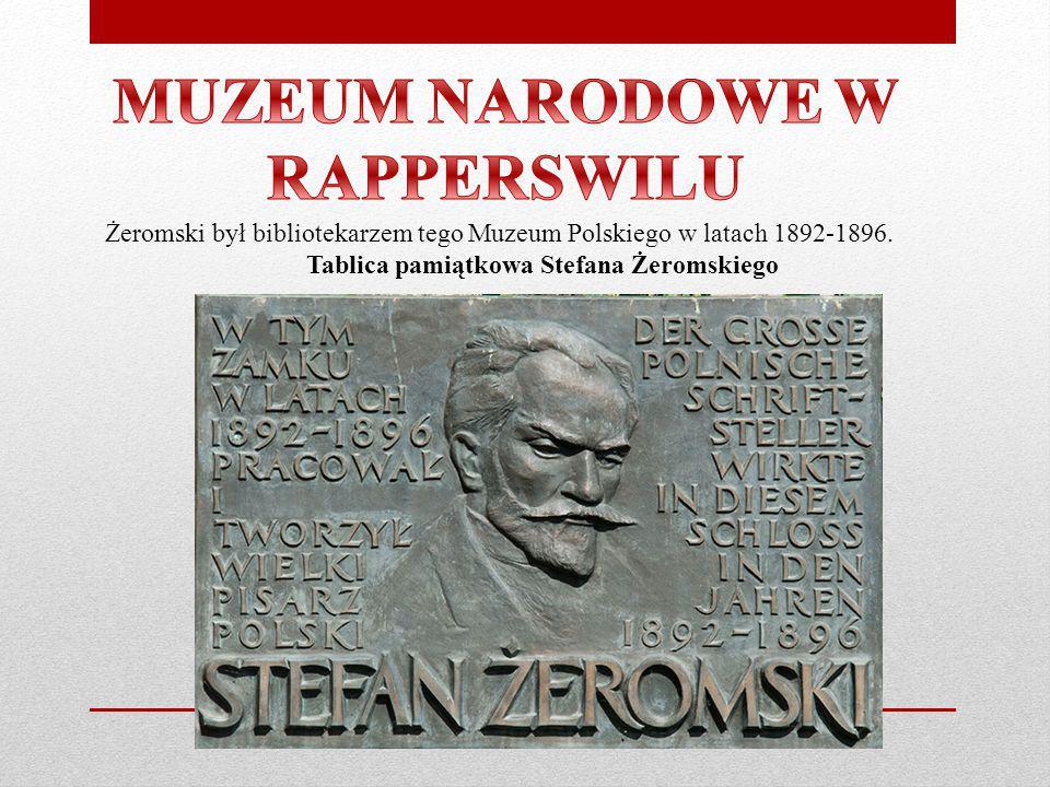 Żeromski był bibliotekarzem tego Muzeum Polskiego w latach 1892-1896. Tablica pamiątkowa Stefana Żeromskiego