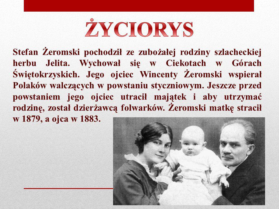 Stefan Żeromski pochodził ze zubożałej rodziny szlacheckiej herbu Jelita. Wychował się w Ciekotach w Górach Świętokrzyskich. Jego ojciec Wincenty Żero