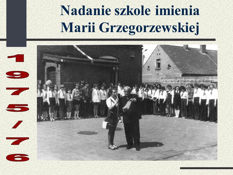 Nadanie szkole imienia Marii Grzegorzewskiej