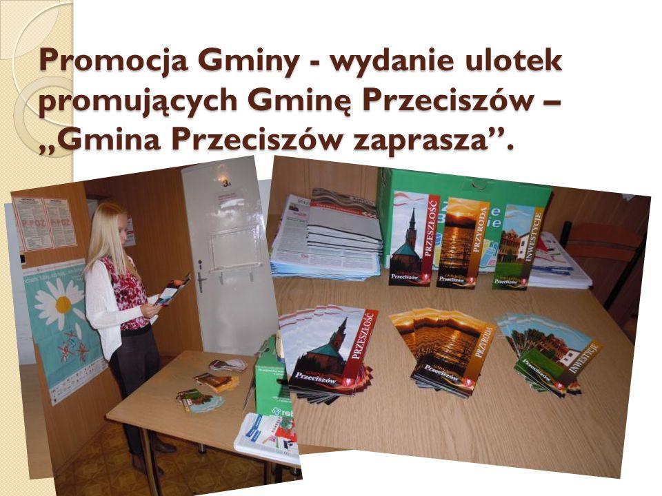 """Promocja Gminy - wydanie ulotek promujących Gminę Przeciszów – """"Gmina Przeciszów zaprasza""""."""
