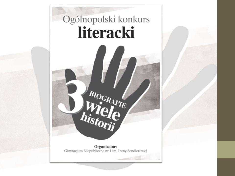"""Kapituła Konkursowa projektu """"Trzy biografie-wiele historii…"""" z ogromną przyjemnością przedstawia Laureatów"""