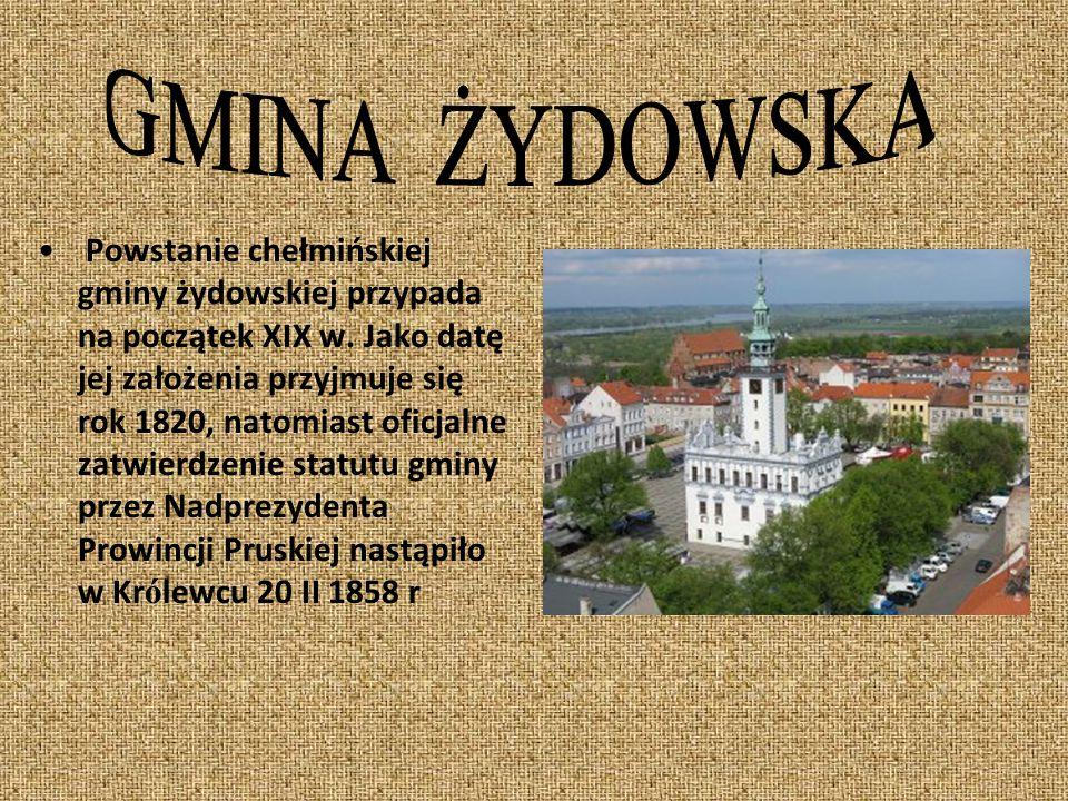 Wiadomości o pobycie w Chełmnie Żyd ó w zostały odnotowane w księgach kamlarskich, kt ó re rejestrowały dochody i wydatki miejskie. Niektórzy Żydzi, c
