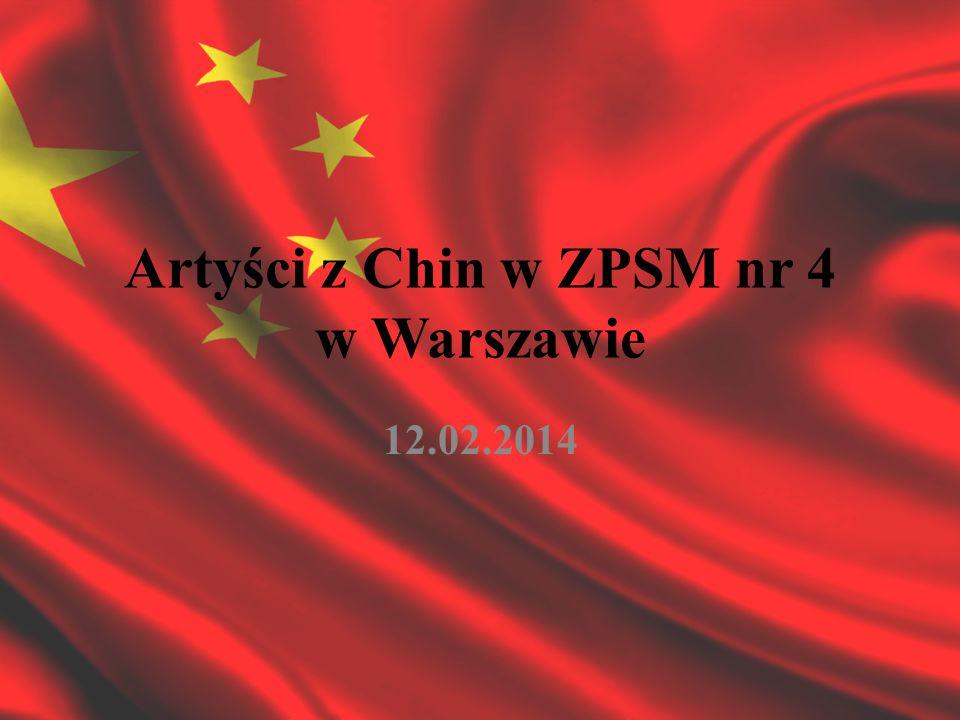 Artyści z Chin w ZPSM nr 4 w Warszawie 12.02.2014
