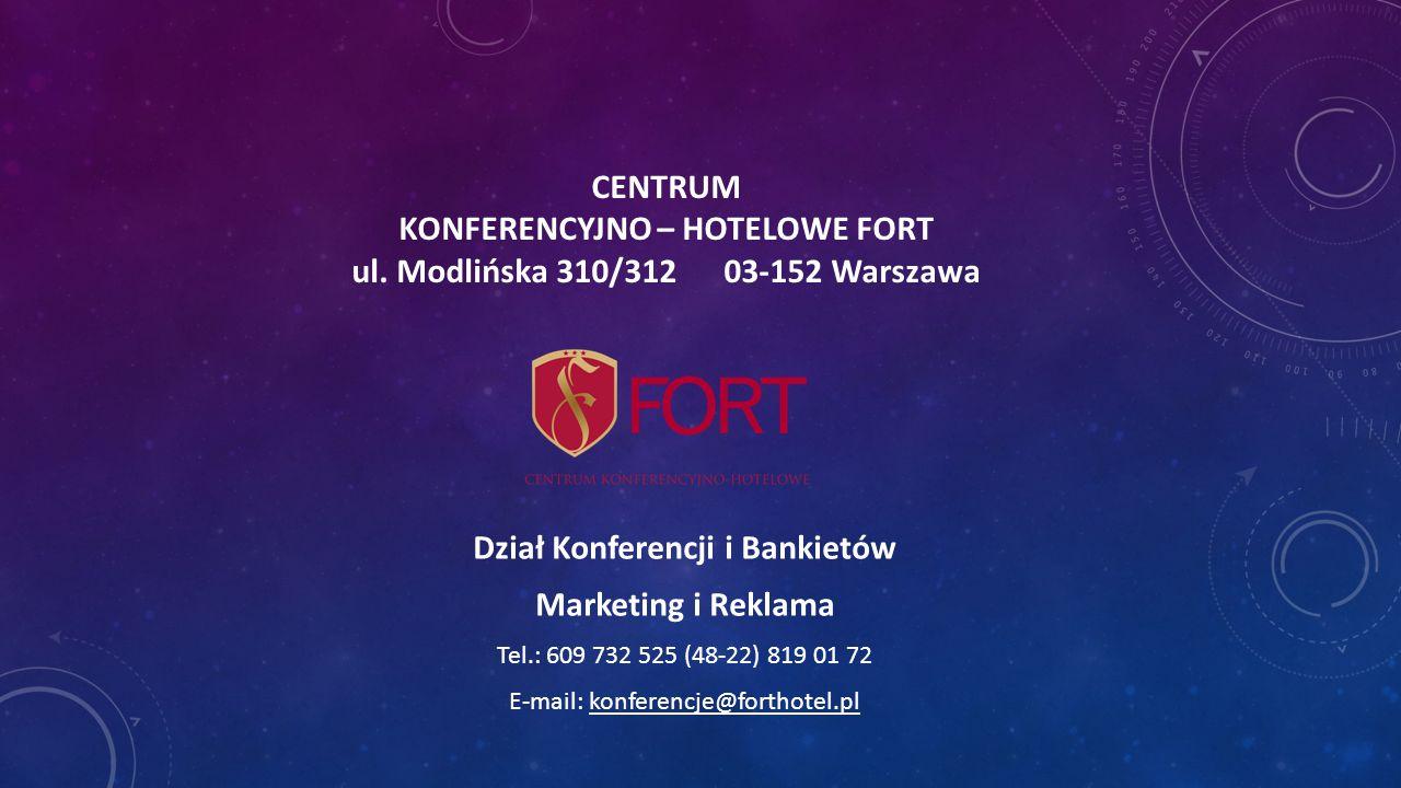 CENTRUM KONFERENCYJNO – HOTELOWE FORT ul.