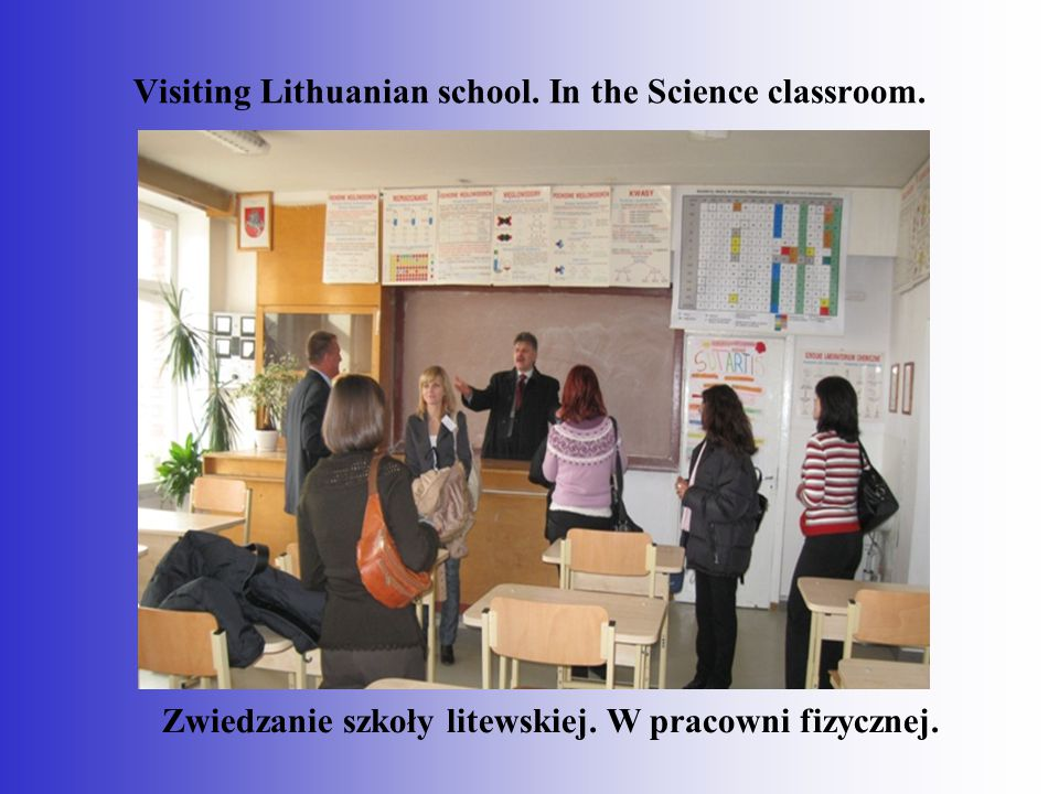 Visiting Lithuanian school. In the Science classroom.
