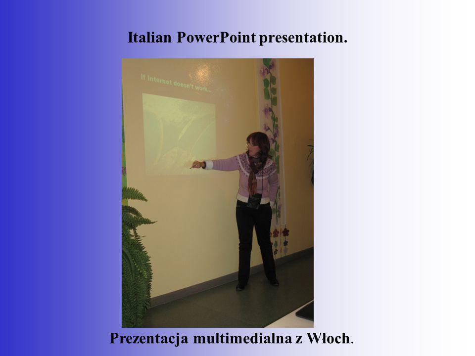 Italian PowerPoint presentation. Prezentacja multimedialna z Włoch.