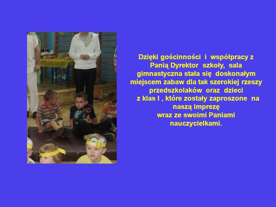 Impreza ukierunkowana była także na kształtowanie u wychowanków poczucia przynależności do większej rodziny przedszkolaków.
