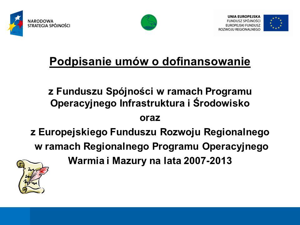 12 Beneficjent: Gmina Miejska Ełk Nazwa projektu: Zastosowanie odnawialnych źródeł energii na potrzeby ogrzewania budynku Centrum Edukacji Ekologicznej w Ełku Kwota dofinansowania z EFRR: 469 966,66 zł Całkowita kwota projektu: 939 933,32 zł Podpisanie umowy o dofinansowanie przez Unię Europejską ze środków Europejskiego Funduszu Rozwoju Regionalnego w ramach Regionalnego Programu Operacyjnego Warmia i Mazury na lata 2007-2013