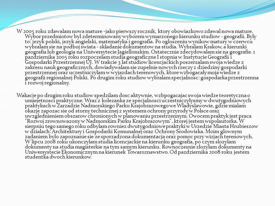 Ćwiczenie 2 Podczas ćwiczenia 2 tekst został poprawiony i sformatowany Życiorys Nazywam się Sylwia Dąbrowska.