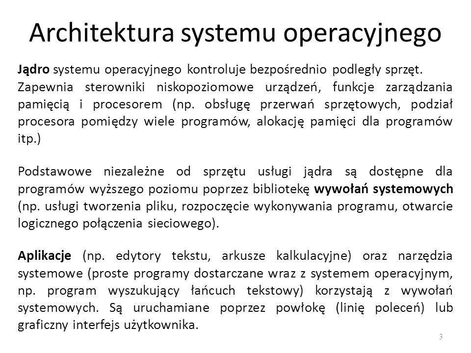 Jądro monolityczne UNIXa 14 Jądro monolityczne jest jednym programem, podzielonym na podprogramy, które wzajemnie są ze sobą powiązane.