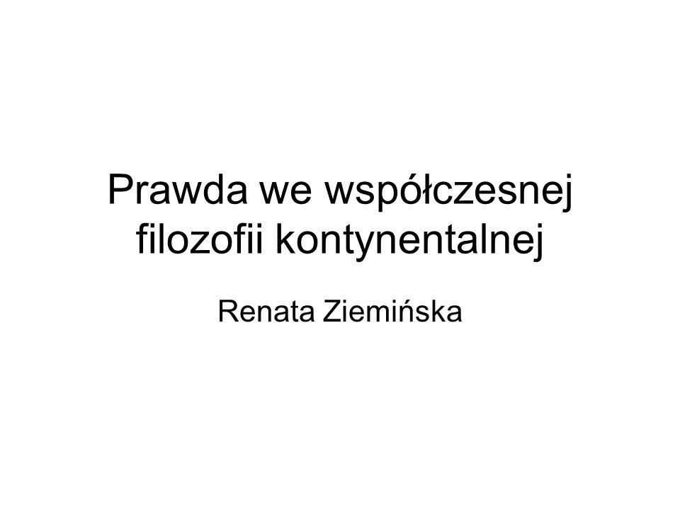 Prawda we współczesnej filozofii kontynentalnej Renata Ziemińska