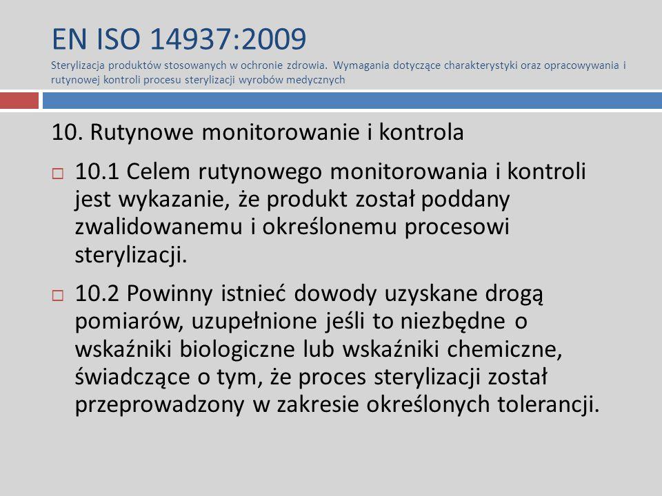 EN ISO 14937:2009 Sterylizacja produktów stosowanych w ochronie zdrowia. Wymagania dotyczące charakterystyki oraz opracowywania i rutynowej kontroli p