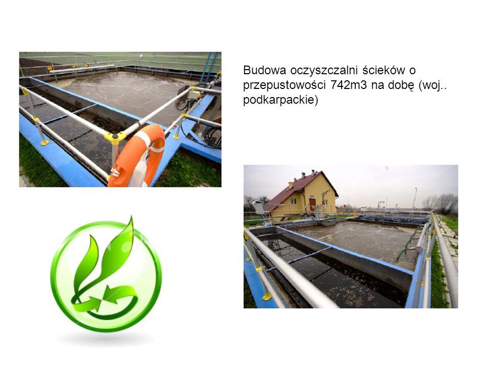 Budowa oczyszczalni ścieków o przepustowości 742m3 na dobę (woj.. podkarpackie)