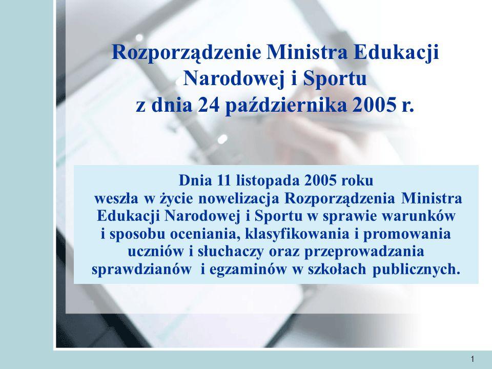 1 Rozporządzenie Ministra Edukacji Narodowej i Sportu z dnia 24 października 2005 r.