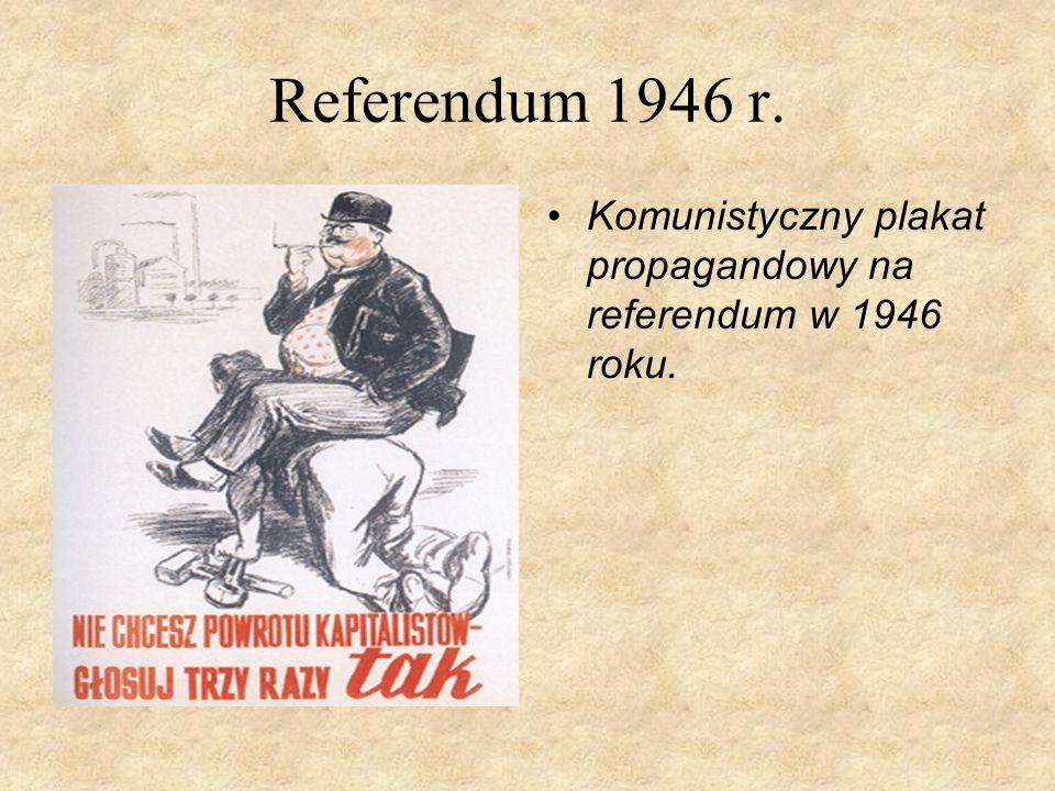Referendum 1946 r. Komunistyczny plakat propagandowy na referendum w 1946 roku.