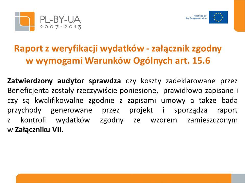 Raport z weryfikacji wydatków - załącznik zgodny w wymogami Warunków Ogólnych art.
