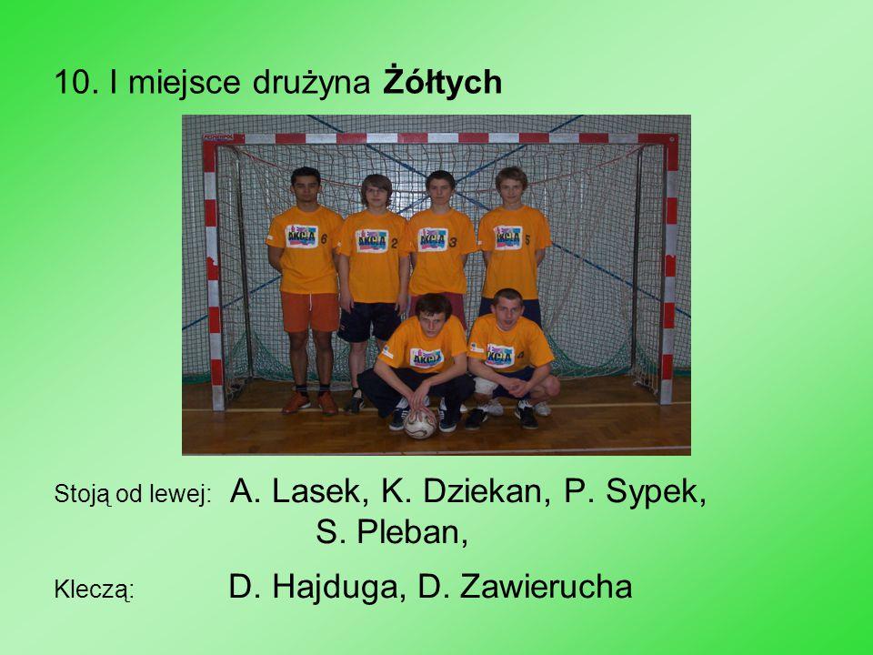 10. I miejsce drużyna Żółtych Stoją od lewej: A. Lasek, K. Dziekan, P. Sypek, S. Pleban, Kleczą: D. Hajduga, D. Zawierucha