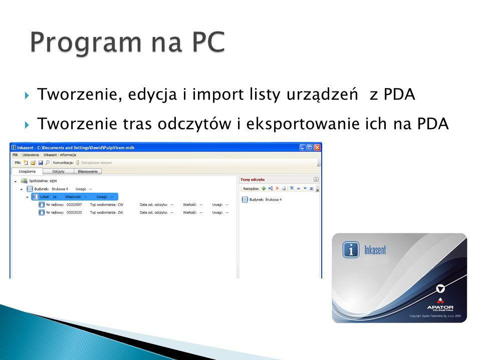  Tworzenie, edycja i import listy urządzeń z PDA  Tworzenie tras odczytów i eksportowanie ich na PDA
